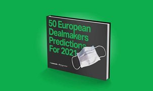 european dealmakers predictions 2021